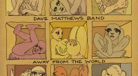 The new Dave Matthews Band studio album comes out on September 11th. It's called Away from the World and now has some truly bizarre cover art. The first single from...